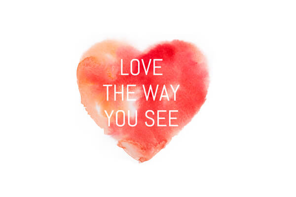 love the way you see