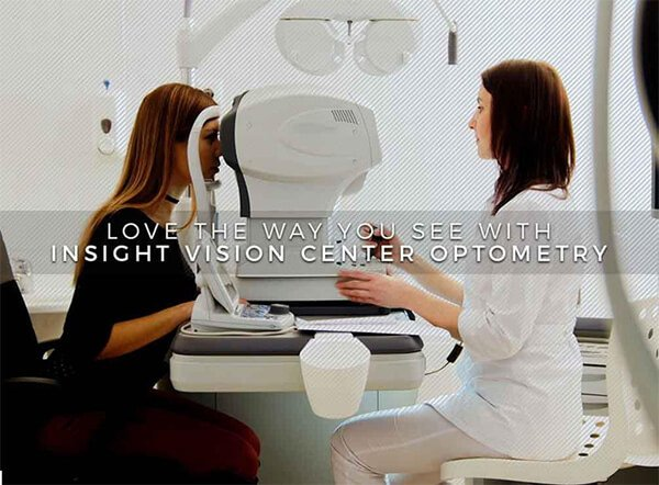 Love the Way You See with Insight Vision Center Optometry